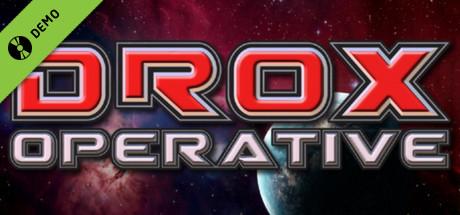 Drox Operative Demo