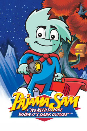 Pajama Sam: No Need to Hide When It's Dark Outside poster image on Steam Backlog