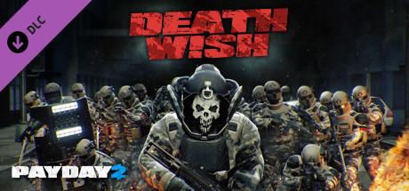 PAYDAY 2: Death Wish Update