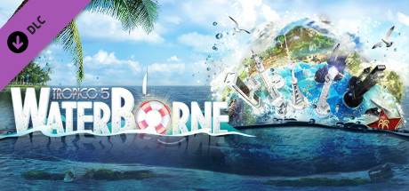 Teaser image for Tropico 5 - Waterborne