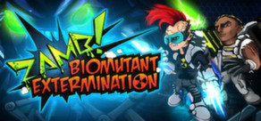 ZAMB! Biomutant Extermination cover art