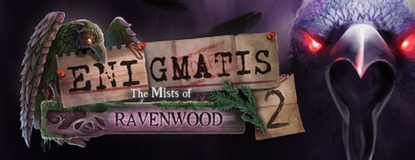 Enigmatis 2: The Mists of Ravenwood - 幽灵之迷:鸦林迷雾