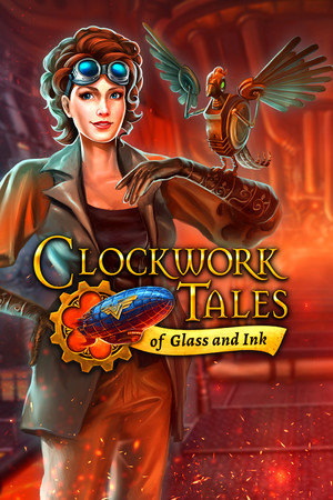 Clockwork Tales: Of Glass and Ink poster image on Steam Backlog