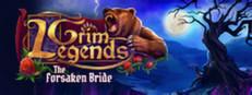 Grim Legends: The Forsaken Bride