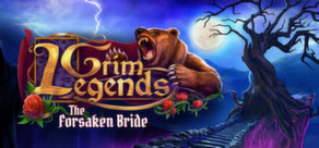 Grim Legends: The Forsaken Bride cover art