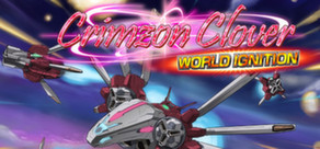 Crimzon Clover WORLD IGNITION cover art