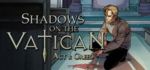 Shadows on the Vatican - Act I: Greed cover art