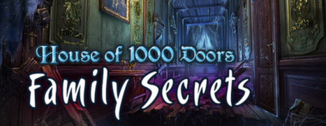 House of 1,000 Doors: Family Secrets Collector's Edition