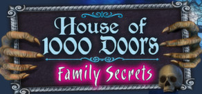 House of 1,000 Doors: Family Secrets Collector's Edition cover art