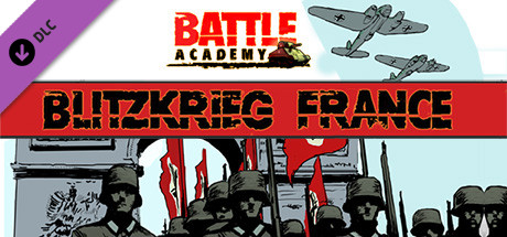 Battle Academy - Blitzkrieg France