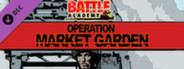 Battle Academy : Operation Market Garden