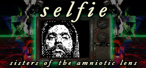 Selfie: Sisters of the Amniotic Lens cover art