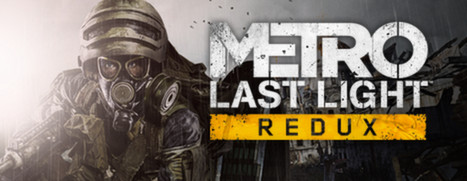 Metro Last Light Redux On Steam