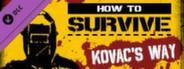 DLC #1 - Kovac's Way