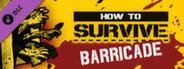 DLC #5 - Barricade