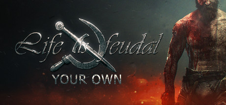 Life is Feudal: Your Own on Steam Backlog