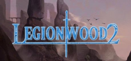 Legionwood 2: Rise of the Eternal's Realm - Director's Cut