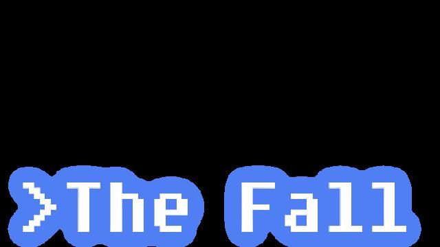 The Fall - Steam Backlog