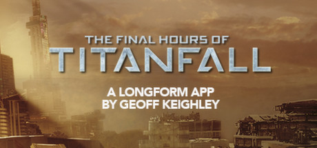 Titanfall - The Final Hours