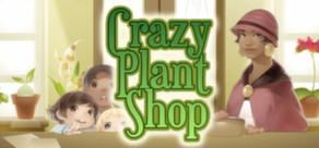 Crazy Plant Shop cover art