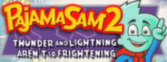 Pajama Sam 2: Thunder And Lightning Aren't So Frightening