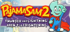 Pajama Sam 2: Thunder and Lightning Aren't So Frightening cover art