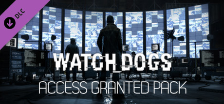 Watch_Dogs - Access Granted Pack