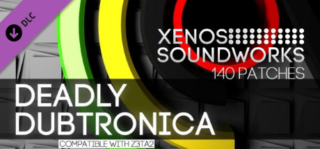 Xpack - Xenos Soundworks - Deadly Dubtronica