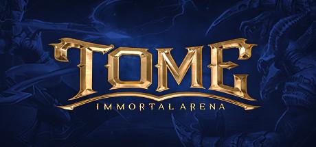 TOME: Immortal Arena Thumbnail