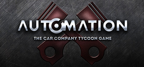 Automation - The Car Company Tycoon Game cover image