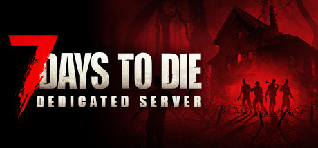 7 Days to Die Dedicated Server