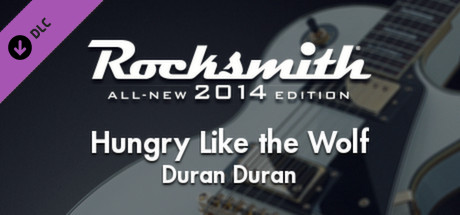 "Rocksmith® 2014 – Duran Duran – ""Hungry Like the Wolf"""