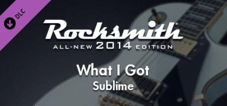 "Rocksmith® 2014 – Sublime – ""What I Got"""
