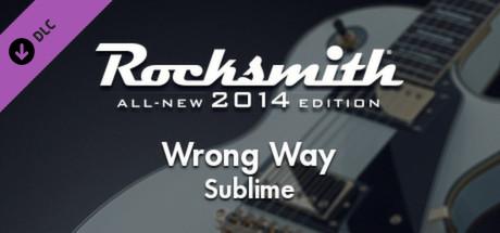 """Rocksmith® 2014 – Sublime - """"Wrong Way"""""""