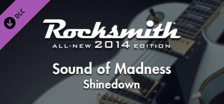 "Rocksmith® 2014 – Shinedown - ""Sound of Madness"""