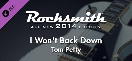 "Rocksmith® 2014 – Tom Petty – ""I Won't Back Down"""