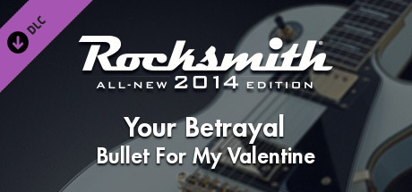 "Rocksmith® 2014 – Bullet For My Valentine – ""Your Betrayal"""