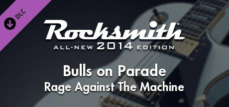 "Rocksmith® 2014 – Rage Against the Machine – ""Bulls on Parade"""