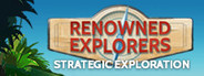 Renowned Explorers: International Soc...