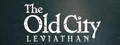 The Old City: Leviathan-game