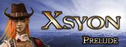 Xsyon - Prelude