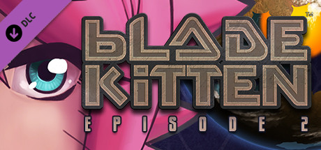 Blade Kitten: Episode 2