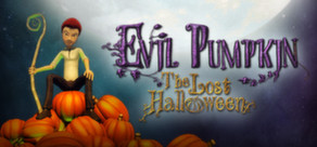 Evil Pumpkin: The Lost Halloween cover art