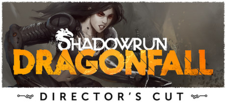 Shadowrun: Dragonfall - Director's Cut on Steam Backlog
