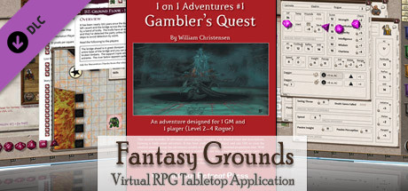 Fantasy Grounds - 3.5E/PFRPG: Gambler's Quest - 1 on 1