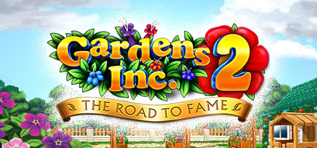 Teaser image for Gardens Inc. 2: The Road to Fame