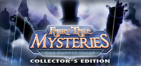 Fairy Tale Mysteries: The Puppet Thief - Collector's Edition