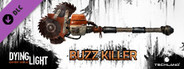Dying Light: Buzz Killer Weapon Pack
