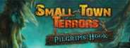 Small Town Terrors Pilgrim's Hook Collector's Edition