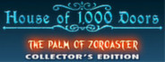 House of 1,000 Doors: The Palm of Zoroaster